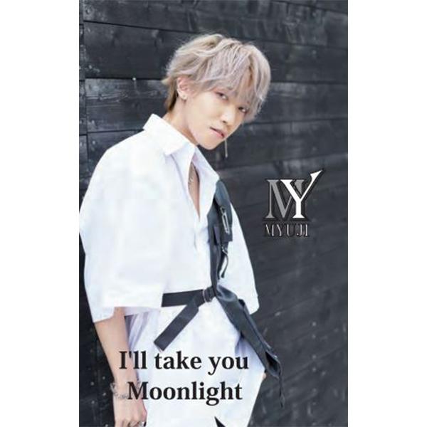 MYUJI / I'll take you / Moonlight