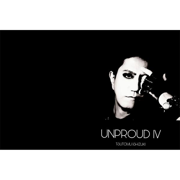 UNPROUD IV