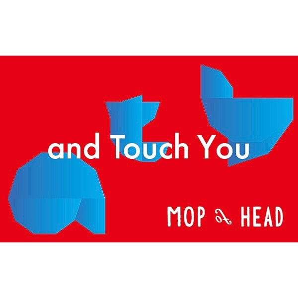 MOP of HEAD「and Touch you」特典エムカード