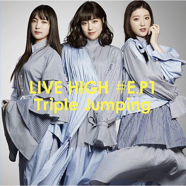 LIVE HIGH #E.P1 ~Triple Jumping~ 初回盤